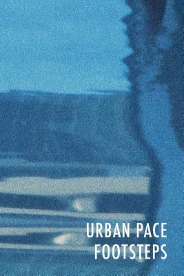 Urban Pace: Footsteps Cover Image