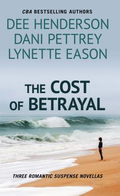 The Cost of Betrayal: Three Romantic Suspense Novels Cover Image