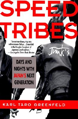 Speed Tribes: Days and Night's with Japan's Next Generation Cover Image