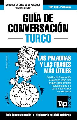 Guía de Conversación Español-Turco y vocabulario temático de 3000 palabras Cover Image