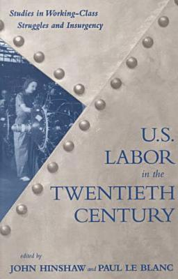 U.S. Labor in the 20th Century Cover