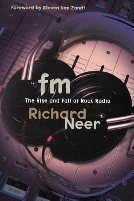 FM: The Rise and Fall of Rock Radio Cover Image