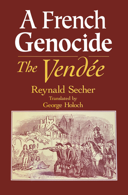 A French Genocide: The Vendee Cover Image
