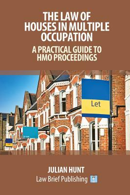 The Law of Houses in Multiple Occupation: A Practical Guide to HMO Proceedings Cover Image