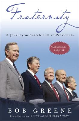 Fraternity: A Journey in Search of Five Presidents Cover Image