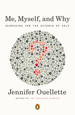 Me, Myself, and Why: Searching for the Science of Self Cover Image