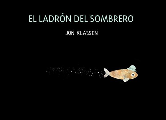 Cover for El Ladrón del Sombrero