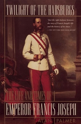 Cover for Twilight of the Habsburgs