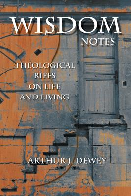 Wisdom Notes: Theological Riffs on Life and Living Cover Image