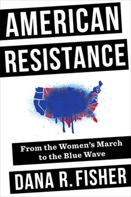 American Resistance: From the Women's March to the Blue Wave Cover Image