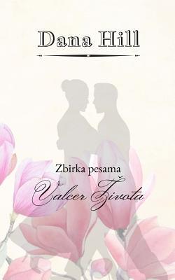 Valcer Zivota: Zbirka Pesama Cover Image