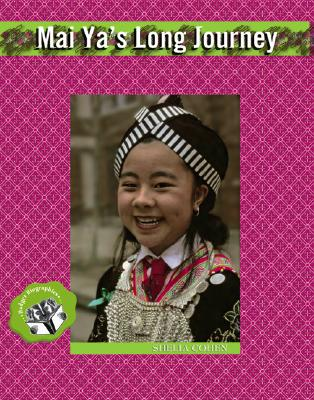Mai Ya's Long Journey (Badger Biographies Series) Cover Image