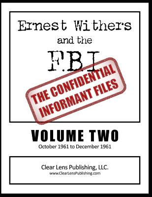 Ernest Withers and the FBI: The Confidential Informant Files Cover Image