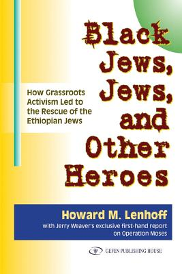 Cover for Black Jews, Jews, and Other Heroes