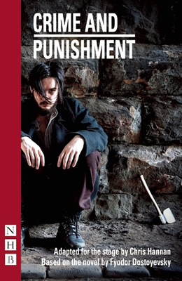 Crime and Punishment: (Stage Version) Cover Image