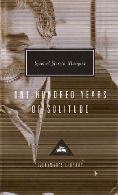 One Hundred Years of Solitude (Everyman's Library Contemporary Classics Series) Cover Image