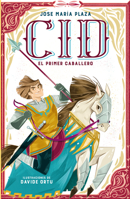 Cid. El primer caballero / Cid. The First Lord Cover Image