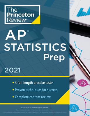 Princeton Review AP Statistics Prep, 2021: 4 Practice Tests + Complete Content Review + Strategies & Techniques (College Test Preparation) Cover Image