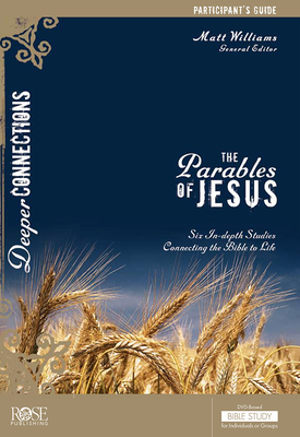 The Parables of Jesus Participant's Guide (Deeper Connections) Cover Image