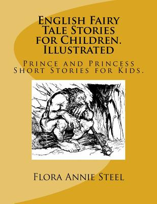 English Fairy Tale Stories for Children. Illustrated: Prince and Princess Short Stories for Kids. Cover Image