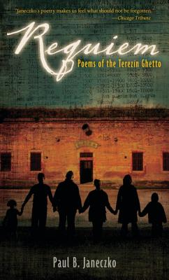 Requiem: Poems of the Terezin Ghetto Cover Image