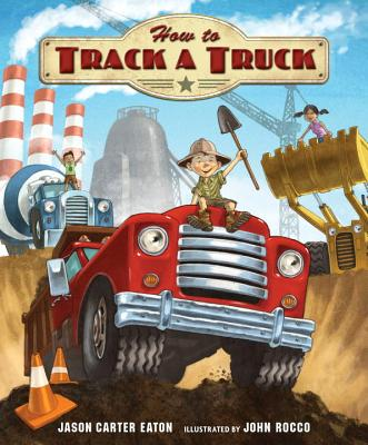 How to Track a Truck by Jason Carter Eaton