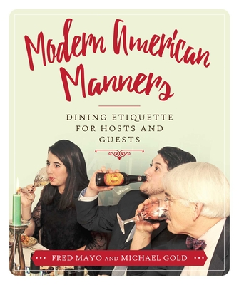 Modern American Manners: Dining Etiquette for Hosts and Guests Cover Image
