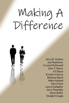Making A Difference: How to Extend Your Influence and Transform Your World Cover Image