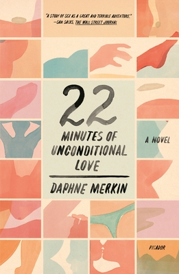 22 Minutes of Unconditional Love: A Novel Cover Image