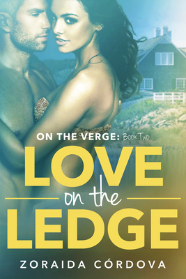 Love on the Ledge: On the Verge - Book Two Cover Image
