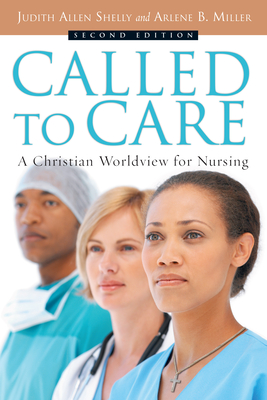 Called to Care: A Christian Worldview for Nursing Cover Image