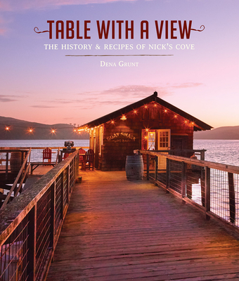 Table with a View: The History of Recipes of Nick's Cove Cover Image