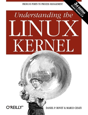 Understanding the Linux Kernel: From I/O Ports to Process Management Cover Image