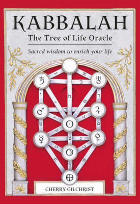 Kabbalah: The Tree of Life Oracle: Sacred Wisdom to Enrich Your Life Cover Image