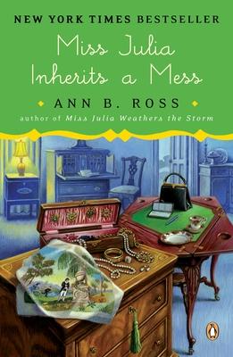 Miss Julia Inherits a Mess: A Novel Cover Image