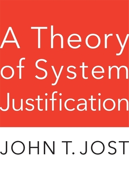 A Theory of System Justification Cover Image