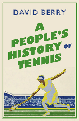 A People's History of Tennis Cover Image
