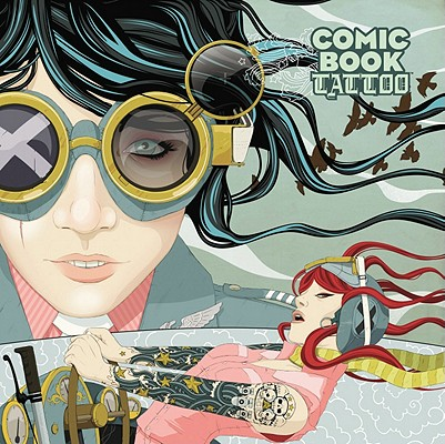 Comic Book Tattoo, Vol. 1 Cover Image