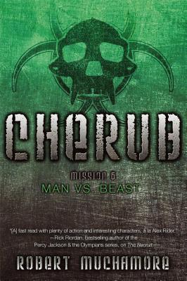 Man vs. Beast (CHERUB #6) Cover Image