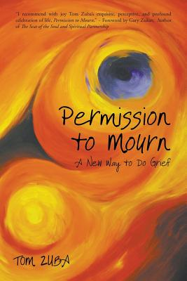 Permission to Mourn: A New Way to Do Grief Cover Image