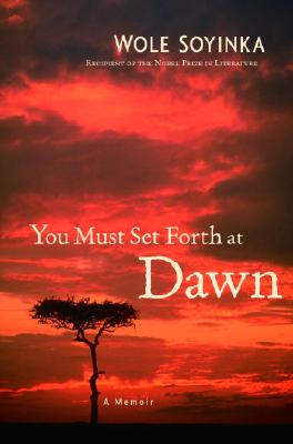 You Must Set Forth at Dawn: A Memoir Cover Image
