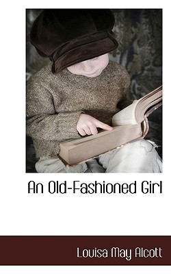 An Old-Fashioned Girl Cover Image