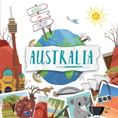 Australia (Where on Earth?) Cover Image