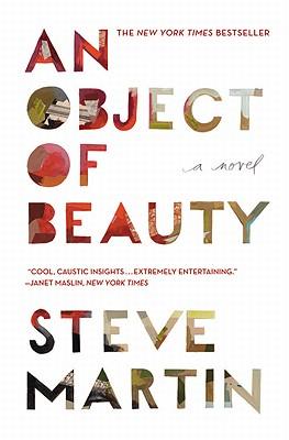 An Object of BeautySteve Martin