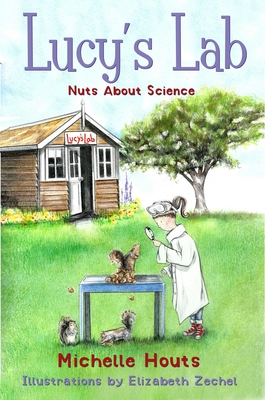 Nuts About Science: Lucy's Lab #1 (Lucy?s Lab) Cover Image