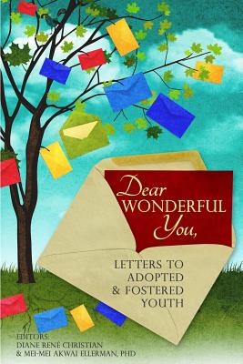 Dear Wonderful You, Letters to Adopted & Fostered Youth Cover Image
