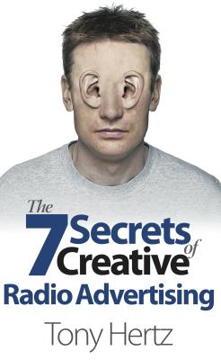 The 7 Secrets of Creative Radio Advertising Cover Image