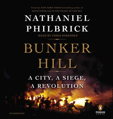Bunker Hill: A City, a Siege, a Revolution Cover Image