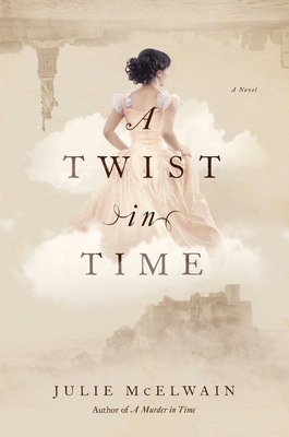 A Twist in Time: A Novel (Kendra Donovan Mystery Series) Cover Image