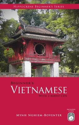 Beginner's Vietnamese [With 2 CDs] (Hippocrene Beginner's) Cover Image